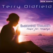 Sacred Touch: Music for Massage - Terry Oldfield